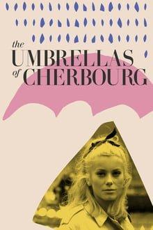შერბურის ქოლგები / The Umbrellas of Cherbourg