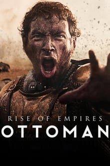 ოტომანთა აღმავლობა სეზონი 1 Rise of Empires: Ottoman Season 1