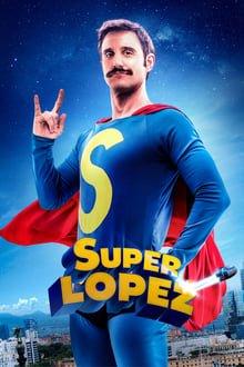 სუპერლოპეზი Superlopez (Super Lopez)