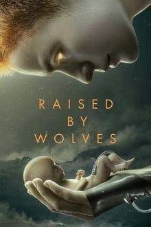 მგლების აღზრდილი სეზონი 1 Raised by Wolves Season 1