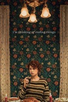 ყველაფრის დასრულებაზე ვფიქრობ I'm Thinking of Ending Things
