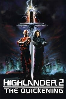 მთიელი 2: აღორძინება / Highlander 2 The Quickening