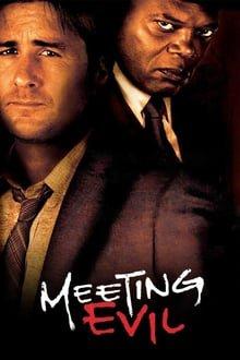 შეხვედრა ბოროტებასთან Meeting Evil