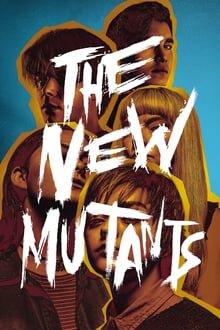 ახალი მუტანტები The New Mutants