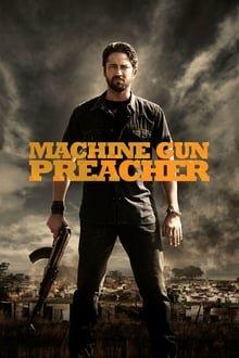 მოქადაგე ტყვიამფრქვევით / Machine Gun Preacher