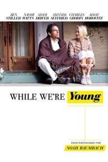 სანამ ახალგაზრდები ვართ While We're Young