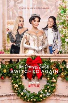 პრინცესას შეცვლა 2 The Princess Switch: Switched Again