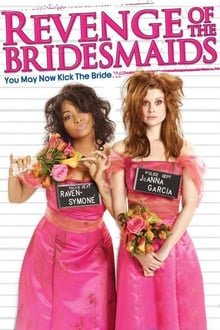 პატარძლის მეჯვარეების შურისძიება / Revenge of the Bridesmaids