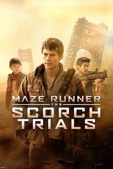 ლაბირინთში მორბენალი: ცეცხლით გამოცდა / Maze Runner: The Scorch Trials