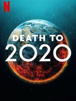 სიკვდილი 2020 წელს Death to 2020