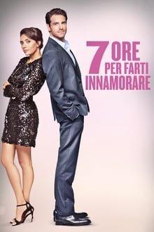 7 საათი შეყვარებისთვის 7 Hours To Fall in Love (7 ore per farti innamorare)