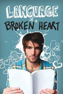 გატეხილი გულის ენა Language of a Broken Heart