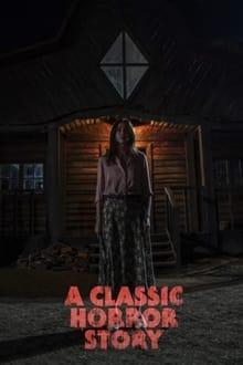 კლასიკური საშინელებათა ისტორია / Klasikuri Sashinelebata Istoria / A Classic Horror Story
