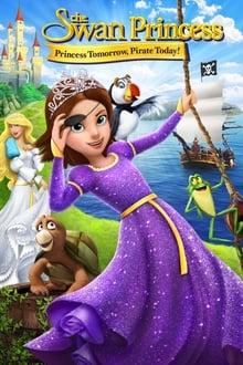 პრინცესა გედი: პრინცესა ხვალ, მეკობრე დღეს! / Princesa Gedi: Princesa xval, Mekobre Dges!/ The Swan Princess: Princess Tomorrow, Pirate Today!