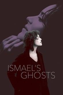 ისმაელის მოჩვენებები / Ismaelis Mochvenebebi / Ismael's Ghosts