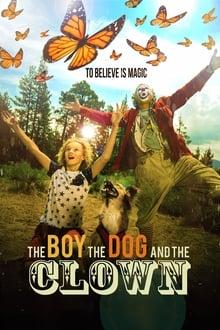 ბიჭი, ძაღლი და კლოუნი / Bichi, Dzagli da Klouni / The Boy, the Dog and the Clown